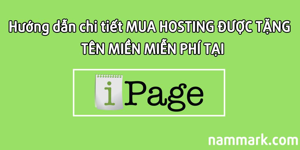 huong-dan-chi-tiet-mua-hosting-tang-ten-mien-mien-phi-tai-ipage
