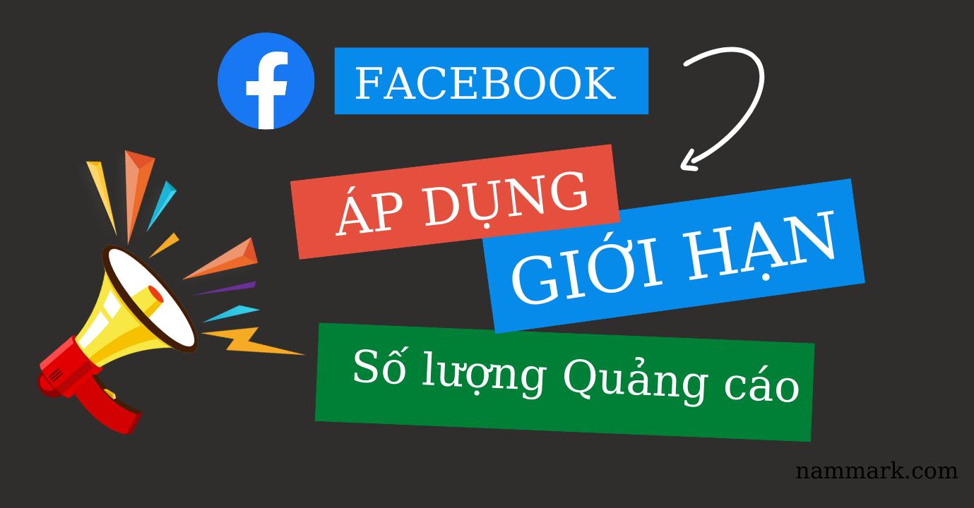 Facebook-gioi-han-so-luong-quang-cao-tren-trang-2021-nammark